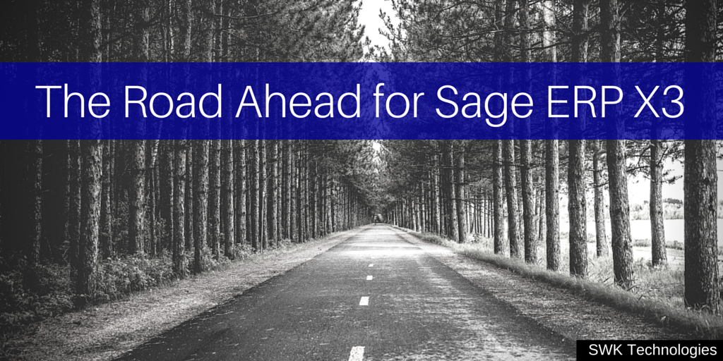 The Road Ahead for Sage ERP X3