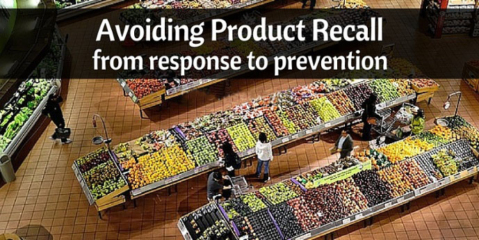 Avoiding Product Recall - From Response to Prevention
