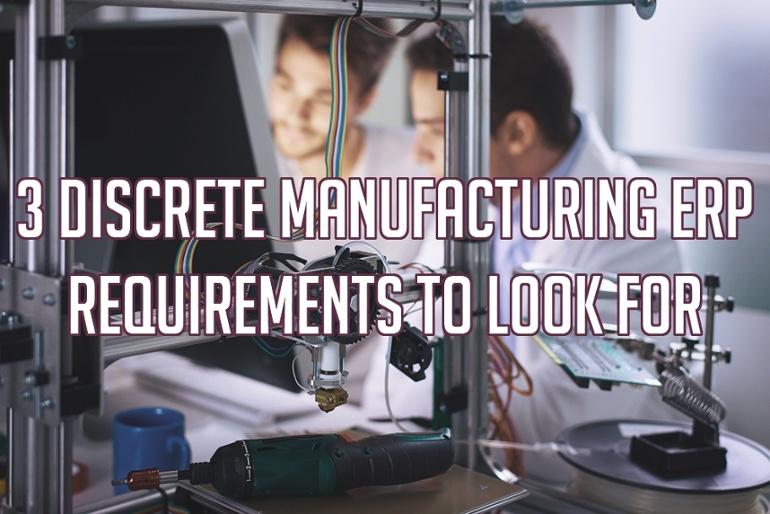 离散型制造业ERP的三大必备功能