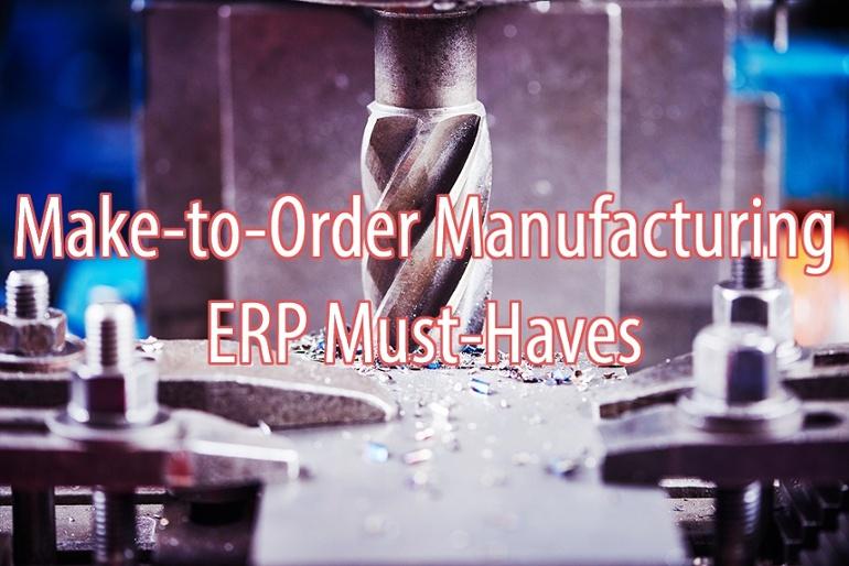 订货型制造业ERP的必备功能