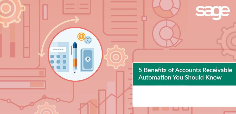 应收账款自动化带给企业的5个好处