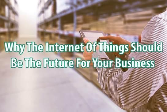 为什么物联网是您企业的未来?