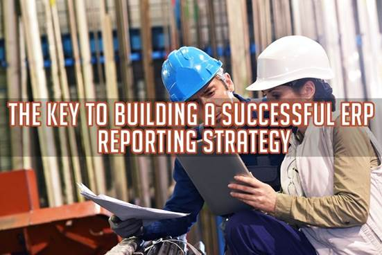 ERP报表编制战略成功的关键
